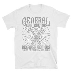 19d08243 Items similar to UNISEX TEE General Contractor Construction Worker T Plus  Size Shirt Gift For Carpenter Short-Sleeve Construction Tee Shirt Unisex T- Shirt ...