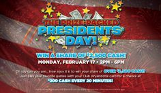 Celebrate President's Day with some cash!