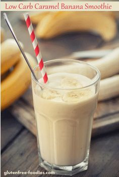 I love this low carb caramel banana smoothie! Then again I am a caramel lover...so no surprise. Bananas are another matter.