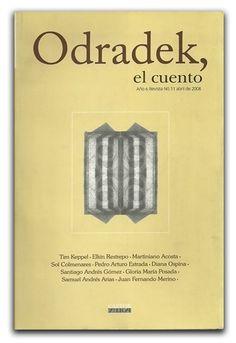 Odradek, el cuento. Año 6 No. 11 – Hombre Nuevo Editores  www.librosyeditores.com/tiendalemoine/narrativa/1903-odradek-el-cuento-ano-6-no-11.html    Editores y distribuidores.