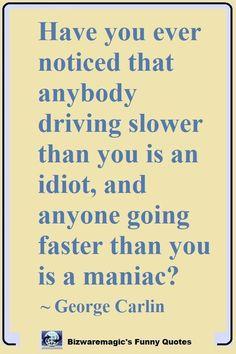 24 lol so true funny quotes - thinking meme funny driving quotes, driving. Funny Driving Quotes, Driving Humor, Super Funny Quotes, Funny Quotes About Life, Hilarious Quotes, Quotes About Driving, Funny Stuff, Running Humor, Funny