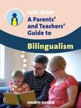 A Parents' and Teachers' Guide to Bilingualism (4th Edition) by Colin Baker - Multilingual Matters   Channel View Publications