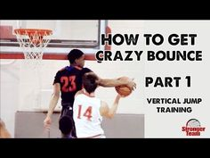 How to Get a Crazy Vertical Jump for Basketball - Part 1 - YouTube