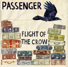 Passenger - Flight of the Crow