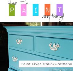 Step by step photo tutorial showing how to paint over stained, varnished, or urethaned pieces of furniture.  {In My Own Sty.com}
