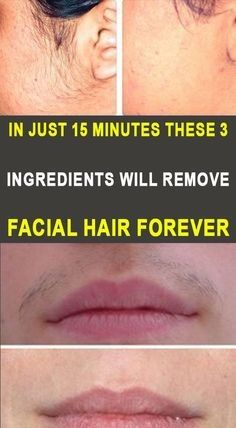In Just 15 Minutes These 3 Ingredients Will Remove Facial Hair