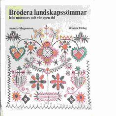 Bokstugan - Brodera landskapssömmar från mormors och vår egen tid ...