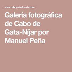 Galería fotográfica de Cabo de Gata-Níjar por Manuel Peña