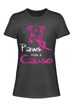 Paws For A Cause Breast Cancer Awareness T-Shirt