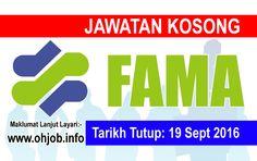 Jawatan Kosong Lembaga Pemasaran Pertanian Persekutuan (FAMA) (19 September 2016)   Kerja Kosong Lembaga Pemasaran Pertanian Persekutuan (FAMA)  Permohonan adalah dipelawa kepada warganegara Malaysia bagi mengisi kekosongan jawatan di Lembaga Pemasaran Pertanian Persekutuan (FAMA) seperti berikut:- 1. Jurumovan/ Barista K1 - 10 Kekosongan 2. Jurujual/ Helper K2 - 10 Kekosongan  MUAT TURUN SYARAT KELAYAKANMUAT TURUN BORANG PERMOHONAN Permohonan hendaklah sampai kepada :- Cawangan Kopiesatu…