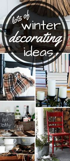 Great ideas to warm up winter decor from www.heatherednest… THESE ARE SO EASY… - 10 Great Winter Decorating Ideas to Warm Up Your Home. Winter Home Decor, Winter House, Unique Home Decor, Cheap Home Decor, Winter Decorations, Decorating Tips, Decorating Your Home, Holiday Decorating, Primitive Christmas