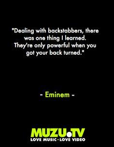 Eminem on betrayal #music #quotes #inspiration Click to watch Eminem Music Videos http://www.muzu.tv/eminem/