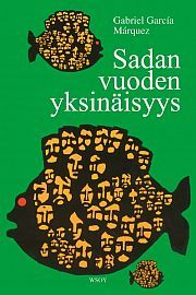 Finnish edition of One Hundred Years of Solitude Hundred Years Of Solitude, One Hundred Years, Book Cover Design, Of My Life, My Books, Novels, The Incredibles, Reading, Book Covers