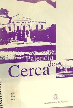 Palencia de cerca / Texto Mª Teresa Alario Trigueros, Enrique Delgado Huertos; dibujos Juan Carlos García García  L/Bc 908 ALA pal