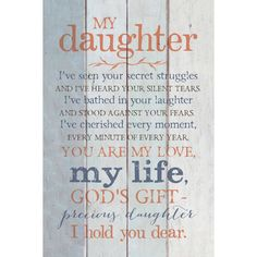 Prayer quotes: Dexsa My Daughter New Horizons Wood Plaque with Easel Prayers For My Daughter, Prayer For My Son, Mother Daughter Quotes, I Love My Daughter, My Love, Missing My Daughter Quotes, Quotes For Daughters, Beautiful Daughter Quotes, Daughter Graduation Quotes