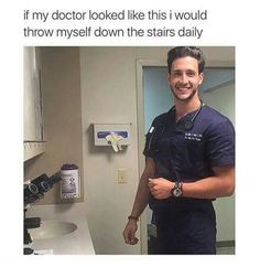 Why hello doctor.... ayyyyyeeeeee lol