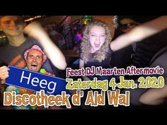 Discotheek d' Ald Wal - Heeg After Movie