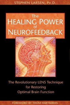 Bestseller Books Online The Healing Power of Neurofeedback: The Revolutionary LENS Technique for Restoring Optimal Brain Function Stephen Larsen $15.45  - http://www.ebooknetworking.net/books_detail-1594770840.html