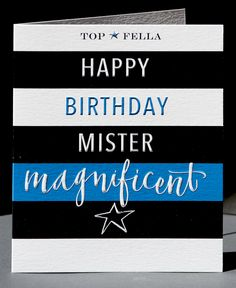 'Kirsten Burke' greeting birthday card for your man! Guys love stripes and this is manly enough with the cool black and blue combo. Mister Magnificent!