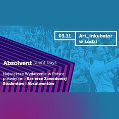 Absolvent Talent Days to wydarzenie całkowicie bezpłatne. Warunkiem uczestnictwa jest pobranie darmowego biletu ze strony.