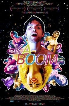 Kaboom - for anybody who may enjoy Greg Araki flicks.