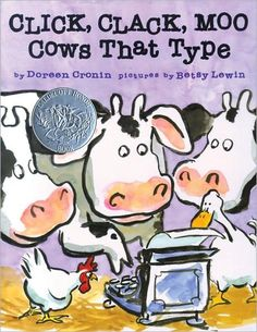 "Click, Clack, Moo: Cows That Type, Doreen Cronin.  Teaches students negotiation skills, how to ""make a deal""."