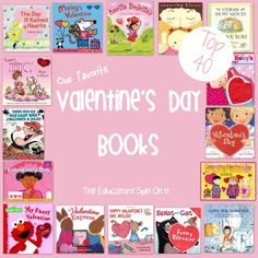 Top 40 Valentine's Day Books featured at The Educators' Spin On It