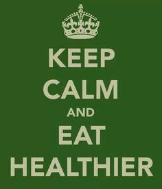 Eat healthier!