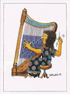 Very Clever . . . RP- I always think this, when I see a harp. LOL