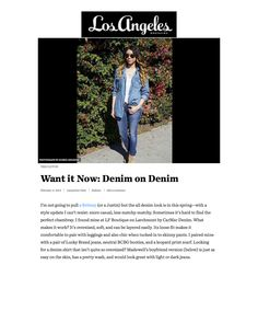 Los Angeles Magazine features an amazing denim-on-denim look with some Lucky Brand skinny jeans in February 2015.