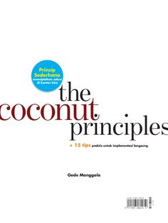 the-coconut-principles-vminimalist by Gede Manggala via Slideshare