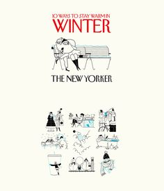10 (plus one) spot illustrations for the New Yorker. Few months ago I was asked to illustrate some ways to stay warm during winter time in NY. I remembered my self couple of winters in the city when the winter have been hitting hard on me. From those bitt…