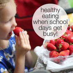 Tips for healthy eating during the busy school year!