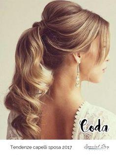 Capelli sposa 2017 – Coda di cavallo - Wedding hairstyle ponytail