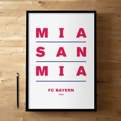 "The saying means ""We are who we are.""  FC Bayern Munich, Football / Soccer Posters and Prints on Etsy, $50.21"