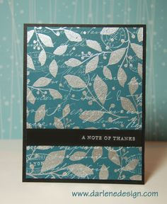 Wednesday's Card: Silver Embossed Thank You, when you see how easy it is to create this card!