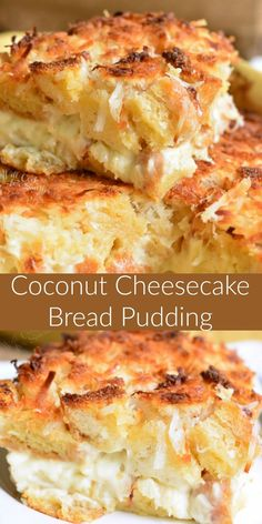 Coconut Cheesecake B Coconut Cheesecake Bread Pudding. This bread pudding is a delightful warm dessert that is loaded with coconut flavors throughout. It's made with a creamy coconut cheesecake layer in the middle and extra coconut of top. Dessert Simple, Coconut Cheesecake, Cheesecake Recipes, Cheesecake Pudding, Köstliche Desserts, Dessert Recipes, Brownie Desserts, Hawaiian Desserts, Spanish Desserts