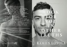 Full book cover for 'I Look For You In Other Truths' by Ramon Loyola