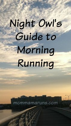 Guide to becoming a morning runner