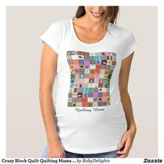 Crazy Block Quilt Quilting Mama Funny Maternity Maternity T-Shirt Pregnancy Humor, Pregnancy Shirts, Crazy Block, Psalm 91, Quilt Blocks, Wardrobe Staples, Funny Maternity, Fitness Models, Quilts