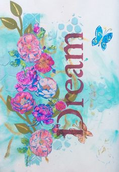Mixed media, Art Journal, Journal page, acrylic paint, acrylverf, Zig  Clean Real Brush Pen, stamps, stempels, Action, Sizzix, cutting die, snijmal, Mod Podge, stencils, modeling paste, decoupage paper, Dream, flowers, bloemen, butterfly, vlinder