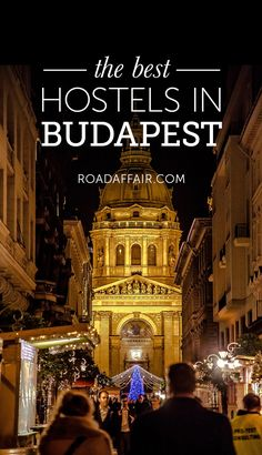 Here is the ultimate list of the best hostels in Budapest, Hungary!