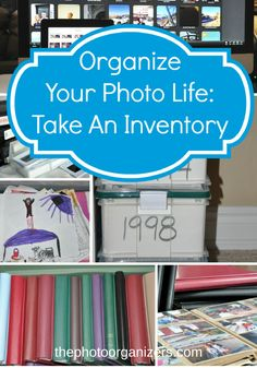 Organize your photo life: Take an inventory so you know what you have and what you are working with | ThePhotoOrganizers.com
