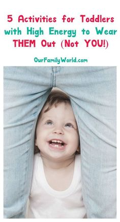 Energetic tot wearing you down? Check out 5 activities for toddlers with high energy to wear THEM out in no time! Nap time, anyone? Toddler Play, Toddler Learning, Baby Play, Toddler Snacks, Baby Kids, Toddler Stuff, Toddler Books, Parenting Toddlers, Parenting Advice