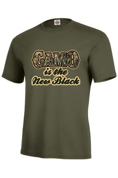 Camo Is The New Black T-Shirt