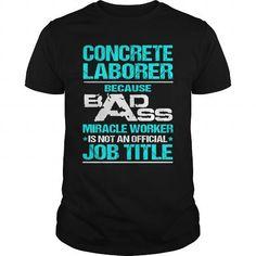 CONCRETE LABORER T Shirts, Hoodies. Get it now ==► https://www.sunfrog.com/LifeStyle/CONCRETE-LABORER-110323616-Black-Guys.html?41382 $22.99