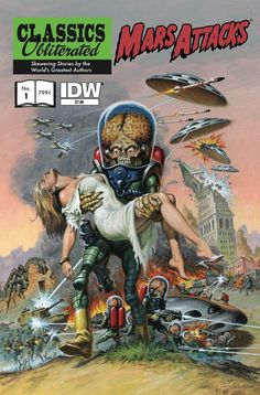 mars attacks | Mars Attacks: Classics Obliterated! , which sports a variant cover by ...