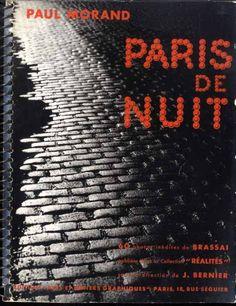 Brassaï: Paris de Nuit