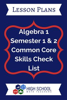 Algebra 1 Semester 1 & 2 Common Core Skills Check List Common Core Algebra, Common Core Math Standards, Algebra 1, Math Teacher, Teaching Math, Teaching Strategies, Teaching Ideas, Common Core Checklist, High School Algebra