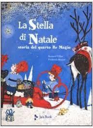 La stella di Natale - storia del quarto Re Magio | MammaMoglieDonna